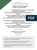 Jerry Cochran, Geraldine Cochran v. E.I. Dupont De Nemours, Ren Plastics, Inc., Ciba-Geigy Corporation, American Abrasive Metals Co., Devoe & Raynolds Co., Hoechst Celanese Corporation, Grow Group, Inc., Palmer International, Inc., Jerry Cochran, Geraldine Cochran v. E.I. Dupont De Nemours, Ren Plastics, Inc., Ciba-Geigy Corporation, American Abrasive Metals Co., Devoe & Raynolds Co., Hoechst Celanese Corporation, Grow Group, Inc., Palmer International, Inc., 933 F.2d 1533, 11th Cir. (1991)