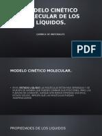 Modelo Cinético Molecular de Los Líquidos