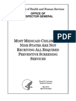 Most Medicaid Children in Nine States Are Not Receiving All Required Preventive Screening 2010