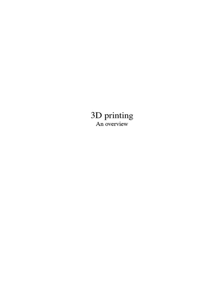 3d Printing 3 D Printing Technology