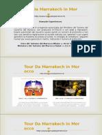 Tour Da Marrakech in Morocco