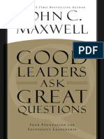 Good Leaders Ask Great Question - John C. Maxwell