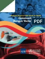 Community Based Dengue Vector Control