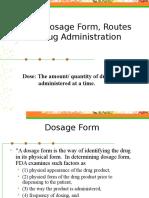 PHR 110 Dose, Dosage Form, Routes of Drug.ppt