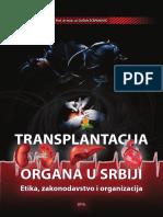Transplantacija u Srbiji - Etika, zakonodavstvo i organizacija