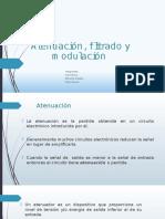 Atenuación, Filtrado y Modulación
