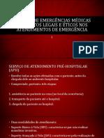 Sistema de Emergências Médicas e Aspectos Legais