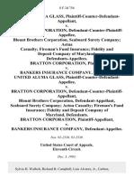 United Aluma Glass, Plaintiff-Counter-Defendant-Appellant v. Bratton Corporation, Defendant-Counter-Plaintiff-Appellee, Blount Brothers Corporation, Seaboard Surety Company Aetna Casualty Fireman's Fund Insurance Fidelity and Deposit Company of Maryland, Bratton Corporation v. Bankers Insurance Company, United Aluma Glass, Plaintiff-Counter-Defendant-Appellee v. Bratton Corporation, Defendant-Counter-Plaintiff-Appellant, Blount Brothers Corporation, Seaboard Surety Company Aetna Casualty Fireman's Fund Insurance Fidelity and Deposit Company of Maryland, Bratton Corporation v. Bankers Insurance Company, 8 F.3d 756, 11th Cir. (1993)