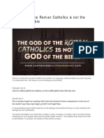 The God of the Roman Catholics is Not the God of the Bible