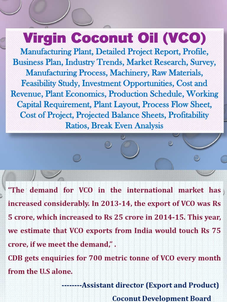 business analysis of virgin coconut oil Coconut oil production business plan - market analysis market trends the trend in the beauty and skin care industry is such that, any product that has been proven to be reliable and healthy tends to sell your wild fire.