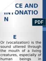 Voice and Intonation