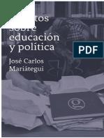 Escritos Sobre Educación y Política Mariátegui