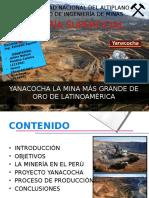 Yanacocha La Mina Más Grande de Oro Del Sudamerica EXPOSICIÓN