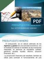 PRESUPUESTOS MINEROS-C4