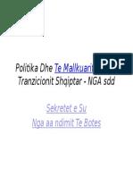 Perrallat e Tranzicionit Shqiptar