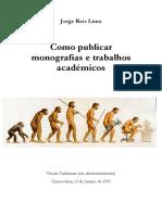 Como publicar monografias e trabalhos  académicos