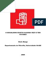 Mario Bunge O Socialismo Existiu Alguma Vez E Tem Futuro