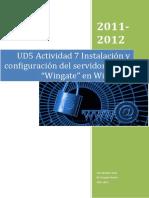 Ud5 Actividad 7 Instalacic3b3n y Configuracic3b3n Del Servidor Proxy e2809cwingatee2809d en Windows