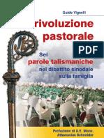 Vignelli Una rivoluzione pastorale. Sei Parole Talismaniche