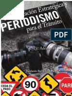 Comunicación Estratégica y Periodismo para el Tránsito. AdrianoDeLaCruz