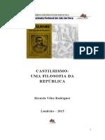 Castilhismo - Uma Filosofia Da Republica