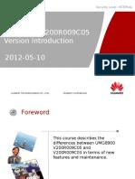 UMG8900 V200R009C05 Version Introduction
