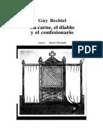 Bechtel, Guy - La Carne, El Diablo y El Confesionario