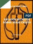 Estudos Secretos sobre Jesus Cristo - Elizeu Lamosa Prado.pdf