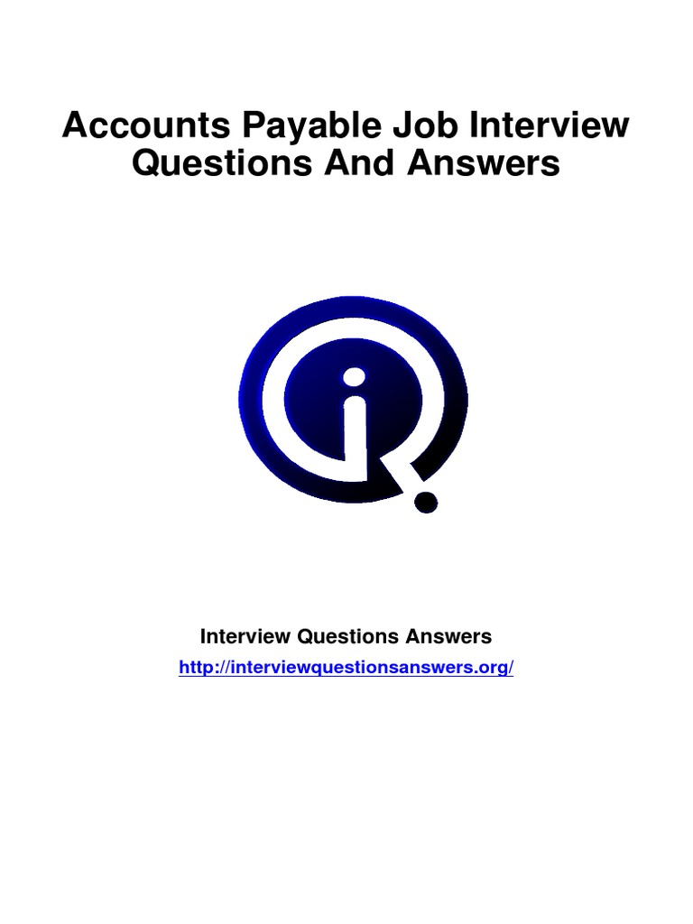 accounts payable interview questions answers guide invoice accounts payable interview questions answers guide invoice accounts payable