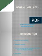 HW 420 Mental Wellness Power Point Presentation Nina Sullivan 052310