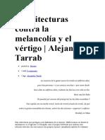 Arquitecturas Contra La Melancolía y El Vértigo
