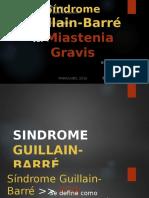 Síndrome Guillain-Barré Vs Miastenia Gravis