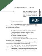 PROJETO de LEI DO SENADO Nº 193, De 2016 - Programa Escola Sem Partido