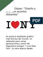 "Milton Glaser- ""Diseño y Arte Son Asuntos Distantes"""