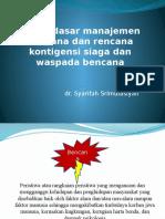 Dasar-dasar Manajemen Bencana Dan Rencana Kontigensi Siaga Dan