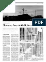 e100516 el nuevo faro de galicia en el mundo