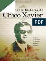 A Fascinante Historia de Chico - Luis Eduardo de Souza.pdf