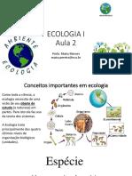 Aulas Completas de Ecologia, Biomas, Ecossistemas, Cadeias Alimentares, Conceito de Espécie, Comunidades Ecológicas, Nicho Ecológico e Afins.