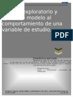 Análisis exploratorio y ajuste de modelo al comportamiento de una variable de estudio