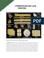 Caracteristicas de Las Pastas