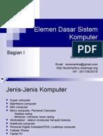 Materi 4 - Elemen Dasar Sistem Komputer