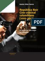 República Noir - Cine Criminal Colombiano