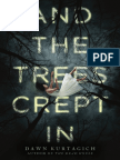 And The Trees Crept In by Dawn Kurtagich (PREVIEW)