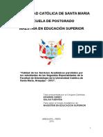 Calidad de Los Servicios Académicos Percibidos Por Los Estudiantes de Las Segundas Especialidades de La Facultad de Odontología de La Universidad Católica de Santa María Arequipa 2015