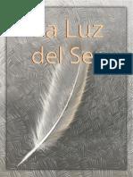 199451176 La Luz Del Ser Gilbert Schultz