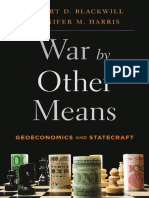 War by Other Means_ Geoeconomics and Statecraft - Robert D. Blackwill