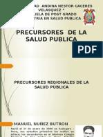 Diapositivas de Precursores de La Salud Publica