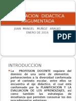 PLANEACION  DIDACTICA ARGUMENTADA I.pptx