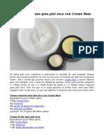 Recetas de Cremas Para Piel Seca Con Crema Base