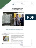 Governo Dilma 'Doa' 625 Toneladas de Feijão Do Estoque Público Brasileiro Para Cuba _ Pensa Brasil